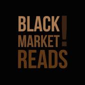 Black Market Reads